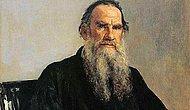 Rus Edebiyatının Efsane Yazarı Tolstoy'dan, Yaşamınıza Işık Tutacak 19 Tespit