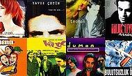 90'ların En Çok Sevilen ve Anılarımızı Depreştiren 20 Türkçe Rock Şarkısı