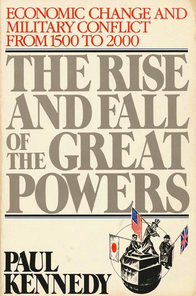 10. Büyük Güçlerin Yükselişi ve Çöküşü