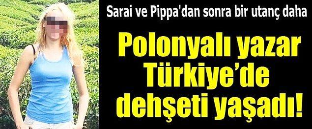 13. Polonyalı yazar Türkiye'de tecavüze uğradı!