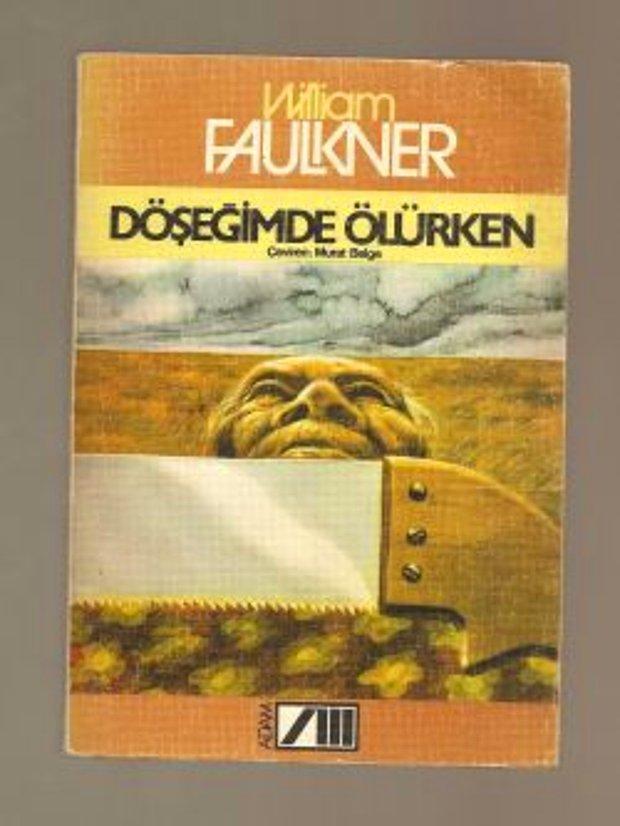 William Faulkner - Döşeğimde Ölürken