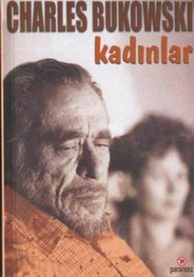 Charles Bukowski - Kadınlar