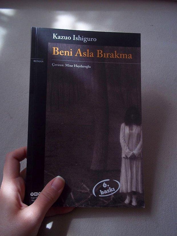 Kazuo Ishiguro - Beni Asla Bırakma