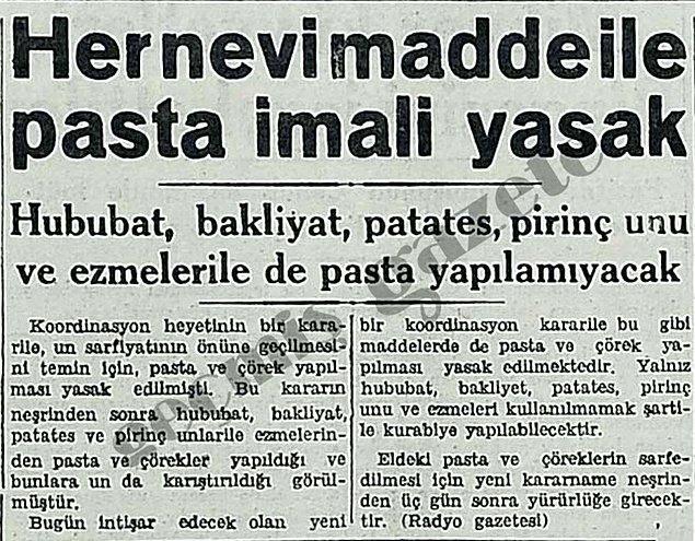 1942: Türkiye'de pasta yapımı ve ticareti yasaklandı, stokçulara uygulanacak cezalar belirlendi.