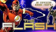 The Flash'ı ne kadar iyi tanıyorsunuz?