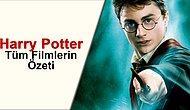 Harry Potterı Felsefe Taşından Son Filmine Kadar Hızlıca Yeniden Hatırlamaya Var mısın?