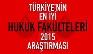 Türkiye'nin En İyi Hukuk Fakülteleri - 2015