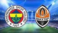 Fenerbahçe, Shakhtar Maçı Kadrosunu UEFA'ya Bildirdi