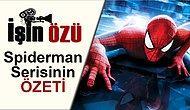 3 Adımda Spiderman Serisini Hatırlamak İster misiniz?