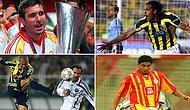 UEFA'ya Göre Türk Futbol Tarihinin En İyi 10 Yabancısı