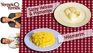 Yabancılar Türk Yemeklerini Denerse: Hoşmerim, Saray Helvası, Pişmaniye