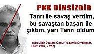 PKK DİNSİZDİR