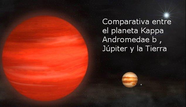1. Şimdiye kadar keşfedilmiş en büyük gezegen 'Kappa Andromedae b' adındaki gezegendir ve Jüpiter'den 13 kat daha büyüktür.