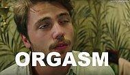 ORGASM Kelimesi Eklendiğinde Bambaşka Olan Ünlü Oyuncular
