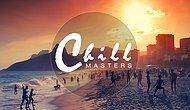 Sizi Chill Chill Rahatlatacak Bir O Kadar da Keyifli Müzikler Yapan Chill Masters