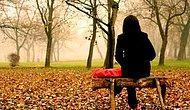 Sadece Sonbaharda Terk Edilenlerin Anlayabileceği 13 His