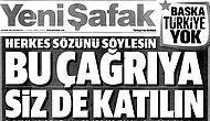 Yeni Şafak'ın 'Başka Türkiye Yok' Çağrısına Sosyal Medyadan Seçmece Tepkiler