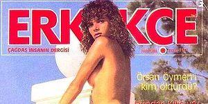 Sayfaları İkinci Kez Açıldığında Cart Diye Yırtılan Dergi! 80'lerin Efsanesi: Erkekçe