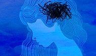 Hem Depresyon Hem de Anksiyete Sahibi Olanlara Hiç Kimsenin Söylemediği 20 Şey