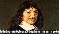 Filozoflar Eğer Türkiye'de Yaşasaydı Neler Söylerdi Sorusuna 15 Gerçekçi Cevap