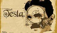 20. Yüzyılı Yaratan Adam 'Tesla'nın Öyküsünü Anlatan Bu Tweetleri Okumalısınız