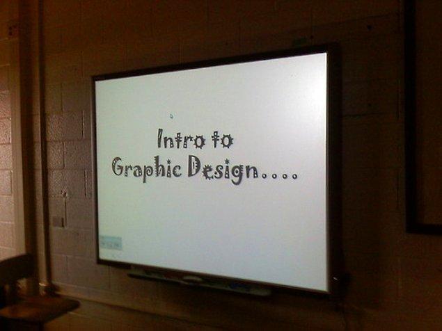 22. Grafik tasarım sunumuna bu slaytla başlayan profesör.