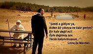 Türk Dizi ve Filmlerinden Aşkı En İyi Anlatan 21 Replik