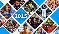 Sporda 2015 Yılına Damga Vuran 37 Olay