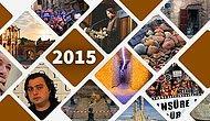 32 Madde ile 2015'te Ülkenin Kültür ve Sanat Hayatında Neler Oldu?
