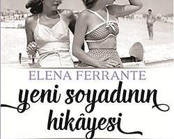 33. Elena Ferrante - Yeni Soyadının Hikayesi