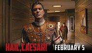 Coen Kardeşlerin Yönettiği ''Hail, Caesar!'' Filminin 2. Fragmanı Yayınlandı