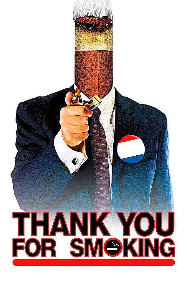 4. Thank You for Smoking