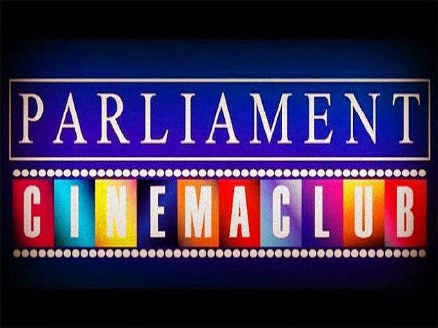 1. Parliament Sinema Kulübü.