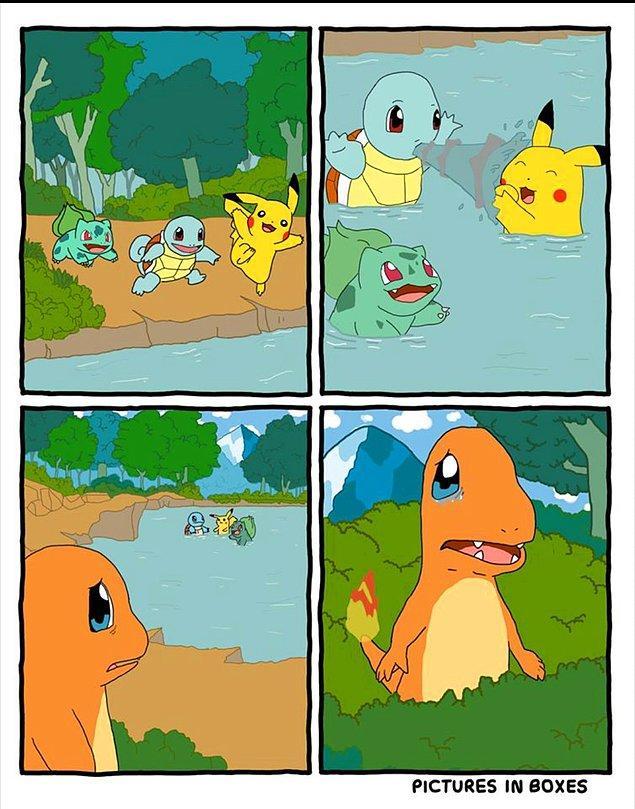 2. Diğer pokemonların delicesine suda yüzerken Charmander'ı yanlarına alamamaları.