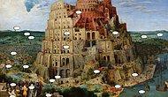 Pieter Bruegel'in 'Babil Kulesi' Adlı Tablosundan 22 Gizli Detay