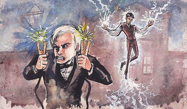 8. Tesla, Edison için çalıştı. Edison, Tesla'yı kullandı.