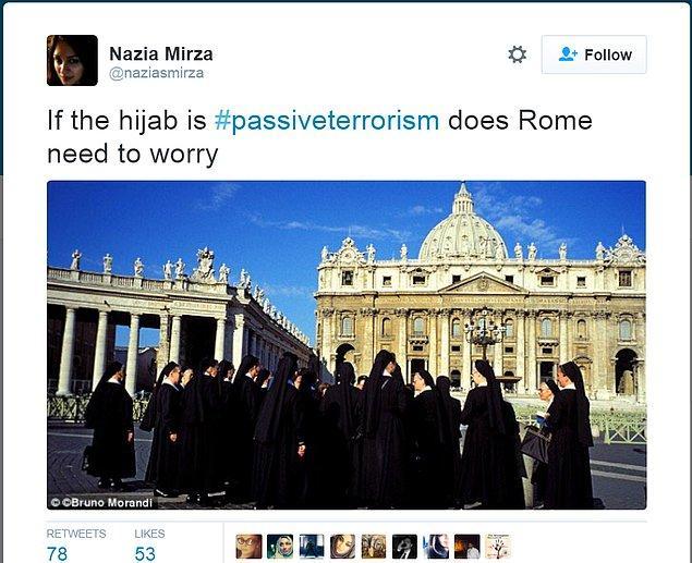 """""""Eğer türban pasif terörizmse Roma'nın endişelenmesi gerek."""""""