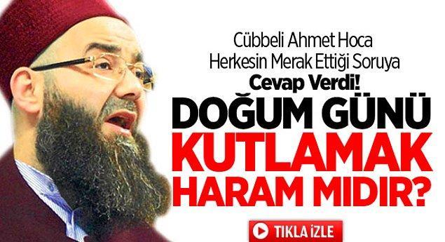 Türk İslam geleneğinde doğum günü oldukça tartışmalı bir konu. Kimilerine göre geleneğimizde yok, kimilerine göre kutlanabilir.