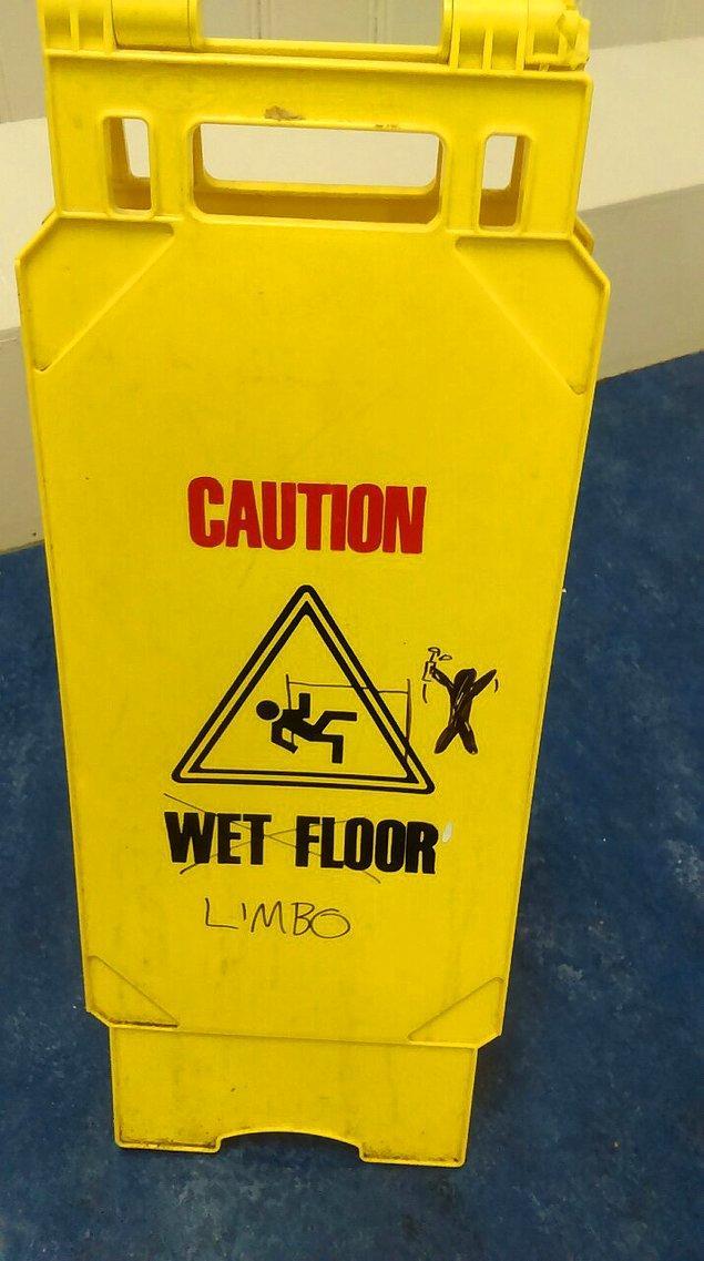 10. Dikkat. Limbo dansı çıkabilir.