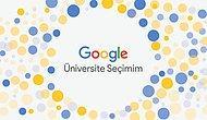 Ara, Keşfet ve İlham Al: Google Üniversite Seçimim ile Hayalindeki Okulu Bul