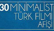 Türk Filmlerini Bizlere Sade Yönleriyle Anlatan 30 Minimalist Afiş