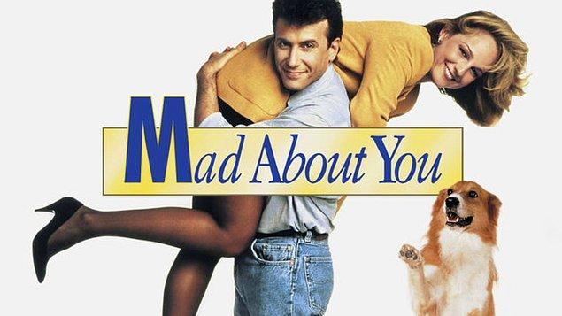 5. Mad About You