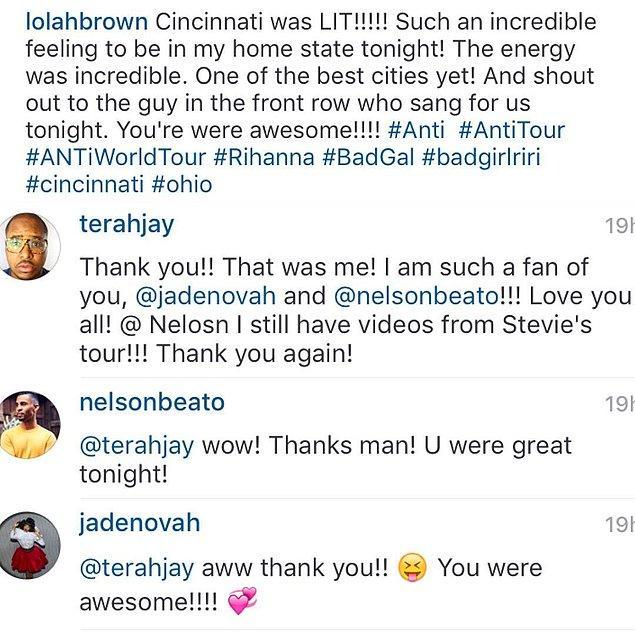 Hatta Rihanna'nın bir vokali Terah Jay'e teşekkürlerini sundu bile.