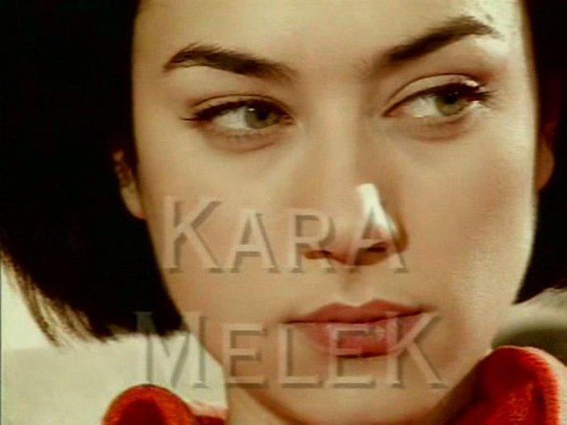 """Kara Melek ile Türk dizileri """"fettan"""" kadın tiplemesiyle tanıştı. Kötü olmasına rağmen seviliyordu!"""