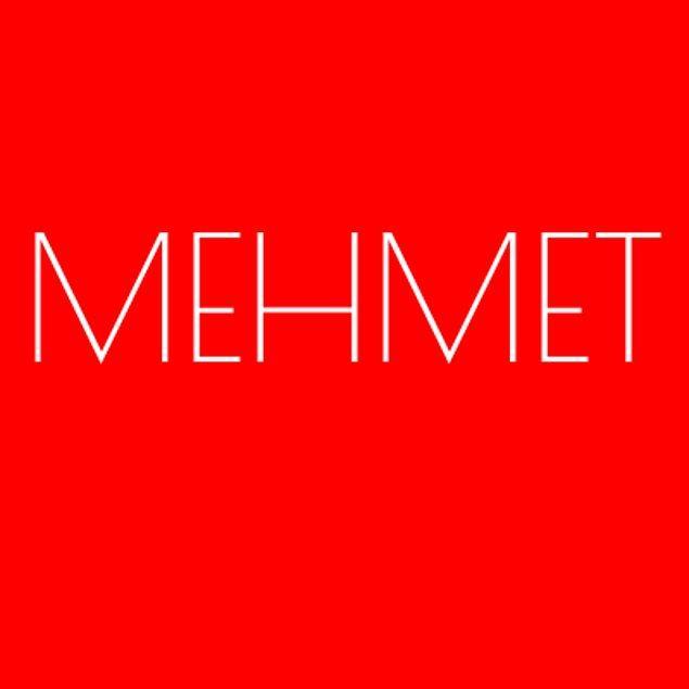 Mehmet!