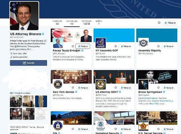 Ancak daha da ilginç olan şu ki Savcı Bharara, Cumhurbaşkanı Erdoğan'ı Twitter'da takip etmeye başladı.