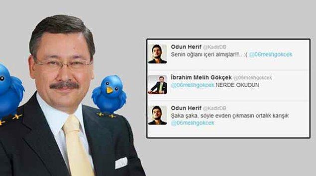 3. Twitter'da Melih Gökçek görürsen, Allah muhafaza başına kötü bir şey gelecek, kendine dikkat et demektir.