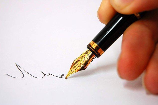 26. Yazmak için bir yeni bir kalem verildiğinde insanların %97'si ilk kendi adını yazıyor.
