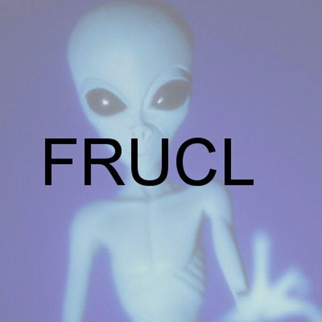 FRUCL!