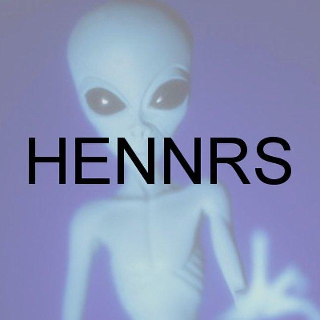 HENNRS!